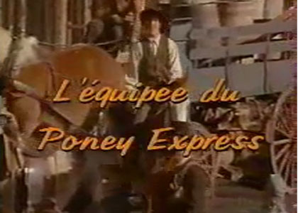 L'Equipée du Poney Express