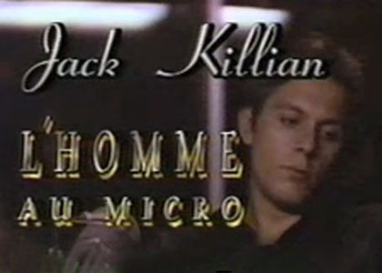 JACK KILLIAN, L'HOMME AU MICRO