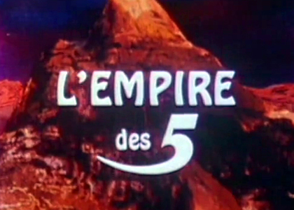L'Empire des 5