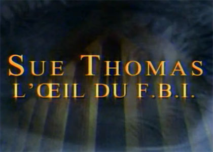 Sue Thomas, l'oeil du FBI