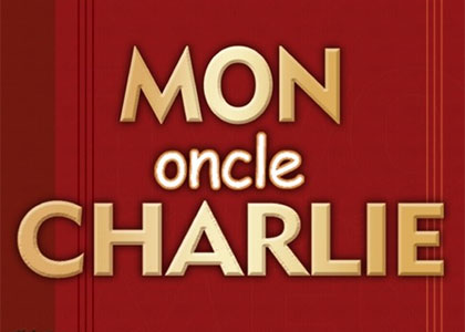 MON ONCLE CHARLIE